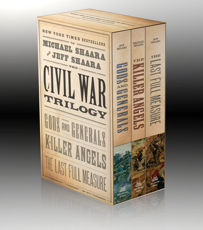 The Civil War Trilogy 3-Book Boxset (Gods and Generals, The Killer Angels, and The Last Full Measure) by Michael Shaara