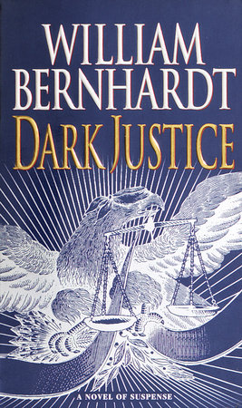 Dark Justice by William Bernhardt