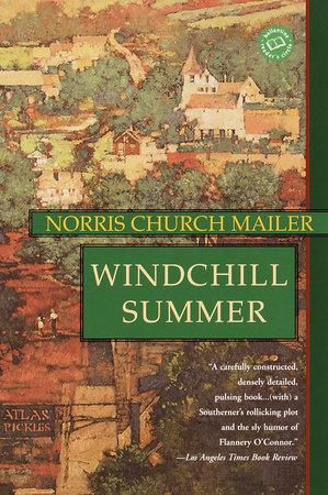 Windchill Summer by Norris Church Mailer