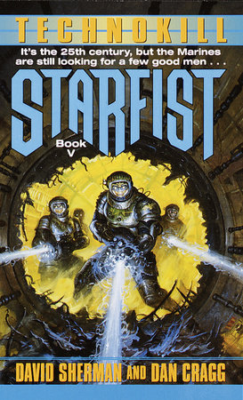 Starfist: Technokill by David Sherman and Dan Cragg
