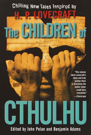 The Children of Cthulhu by Alan Dean Foster, China Miéville and Yvonne Navarro