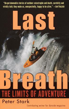 Last Breath by Peter Stark