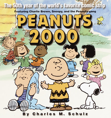 Peanuts 2000 by Charles M. Schulz