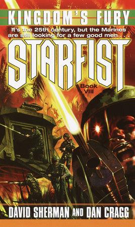 Starfist: Kingdom's Fury by David Sherman and Dan Cragg