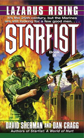 Starfist: Lazarus Rising by David Sherman and Dan Cragg