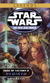 Star Wars: The New Jedi Order: Edge of Victory II: Rebirth