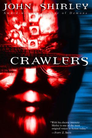 Crawlers by John Shirley