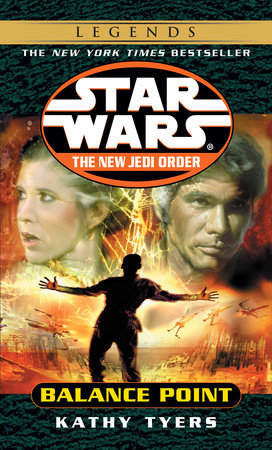 Balance Point: Star Wars Legends (The New Jedi Order) by Kathy Tyers