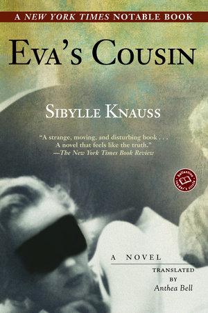 Eva's Cousin by Sibylle Knauss
