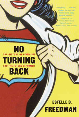 No Turning Back by Estelle Freedman
