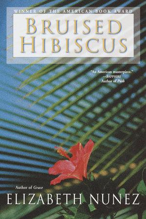 Bruised Hibiscus by Elizabeth Nunez