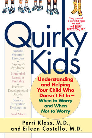 Quirky Kids by Perri Klass and Eileen Costello