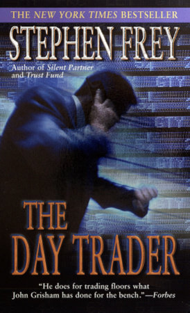 The Day Trader by Stephen Frey