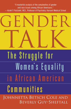 Gender Talk by Johnnetta B. Cole and Beverly Guy-Sheftall