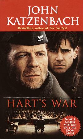 Hart S War By John Katzenbach Penguinrandomhouse Com Books
