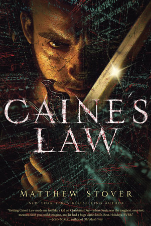 Caine's Law by Matthew Stover