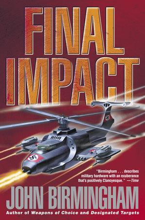 Final Impact by John Birmingham