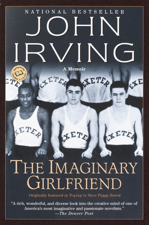 The Imaginary Girlfriend by John Irving