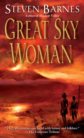 Great Sky Woman by Steven Barnes