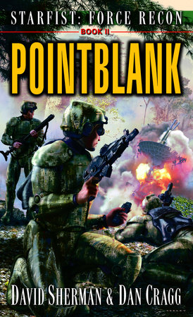 Starfist: Force Recon: Pointblank by David Sherman and Dan Cragg