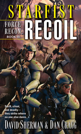 Starfist: Force Recon: Recoil by David Sherman and Dan Cragg
