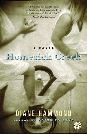 Homesick Creek by Diane Hammond