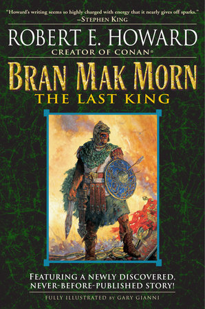 Bran Mak Morn: The Last King by Robert E. Howard