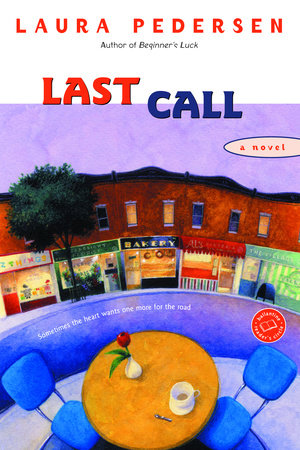 Last Call by Laura Pedersen