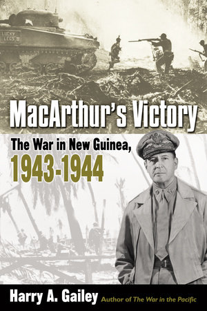 MacArthur's Victory by Harry Gailey