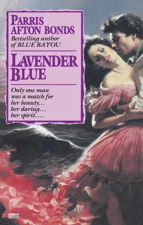 Lavender Blue by Parris Afton Bonds