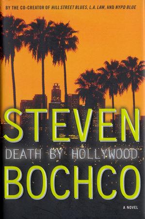 Death by Hollywood