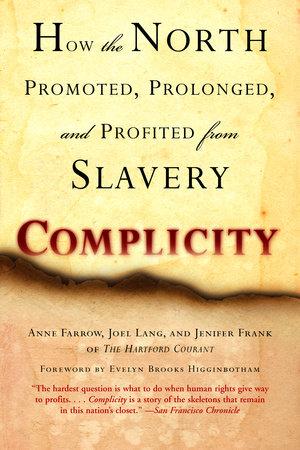 Complicity by Anne Farrow | Joel Lang | Jenifer Frank