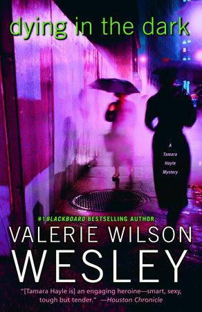 Dying in the Dark by Valerie Wilson Wesley