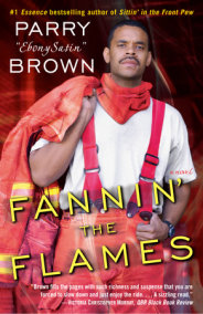 Fannin' the Flames