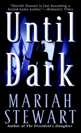 Until Dark by Mariah Stewart