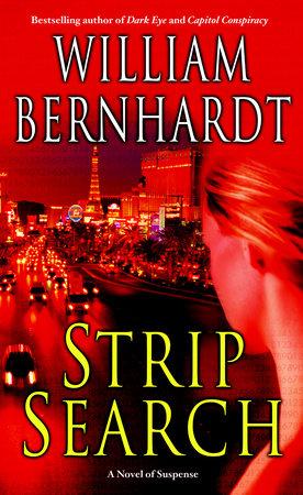 Strip Search by William Bernhardt