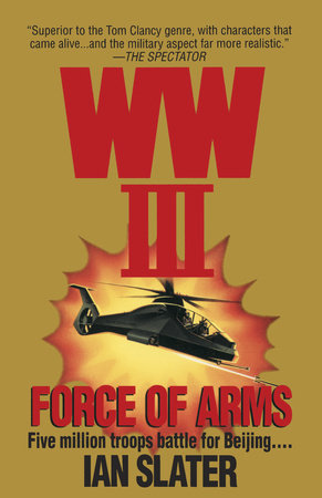 WWIII:  Force Of Arms by Ian Slater