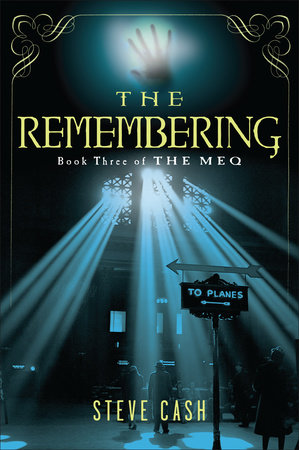 The Remembering by Steve Cash