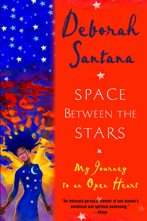 Space Between the Stars by Deborah Santana