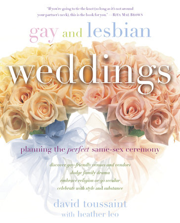 Gay and Lesbian Weddings by David Toussaint