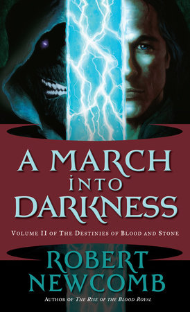 A March into Darkness by Robert Newcomb