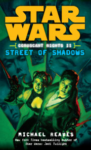 Street of Shadows: Star Wars Legends (Coruscant Nights, Book II)