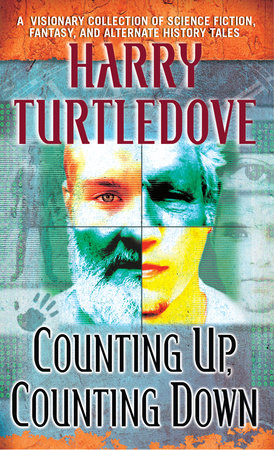 Counting Up, Counting Down by Harry Turtledove