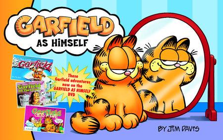 Garfield as Himself by Jim Davis