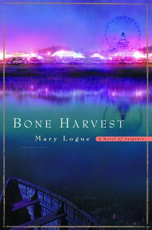Bone Harvest by Mary Logue