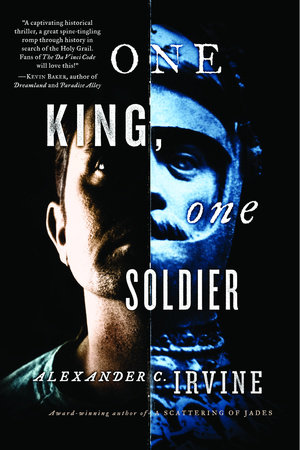 One King, One Soldier by Alexander Irvine