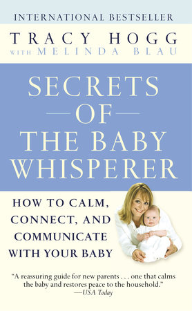 Secrets of the Baby Whisperer by Tracy Hogg and Melinda Blau