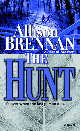 The Hunt by Allison Brennan