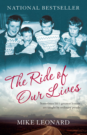 The Ride of Our Lives by Mike Leonard