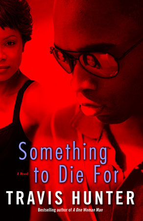 Something to Die For by Travis Hunter